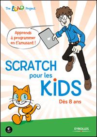 Scratch pour les kids : livre de programmation pour enfants