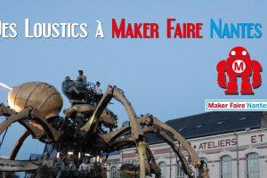 Maker Faire Nantes 2016 : le reportage vidéo
