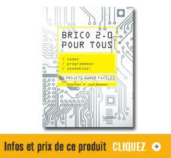 Brico 2.0 pour tous, un livre pour les makers