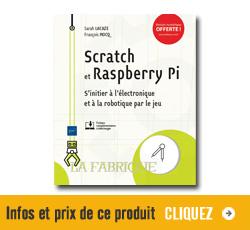 Infos et prix sur le livre Scratch et Raspberry Pi